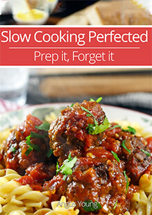 Slow Cooking Prep It Forget It Cookbook